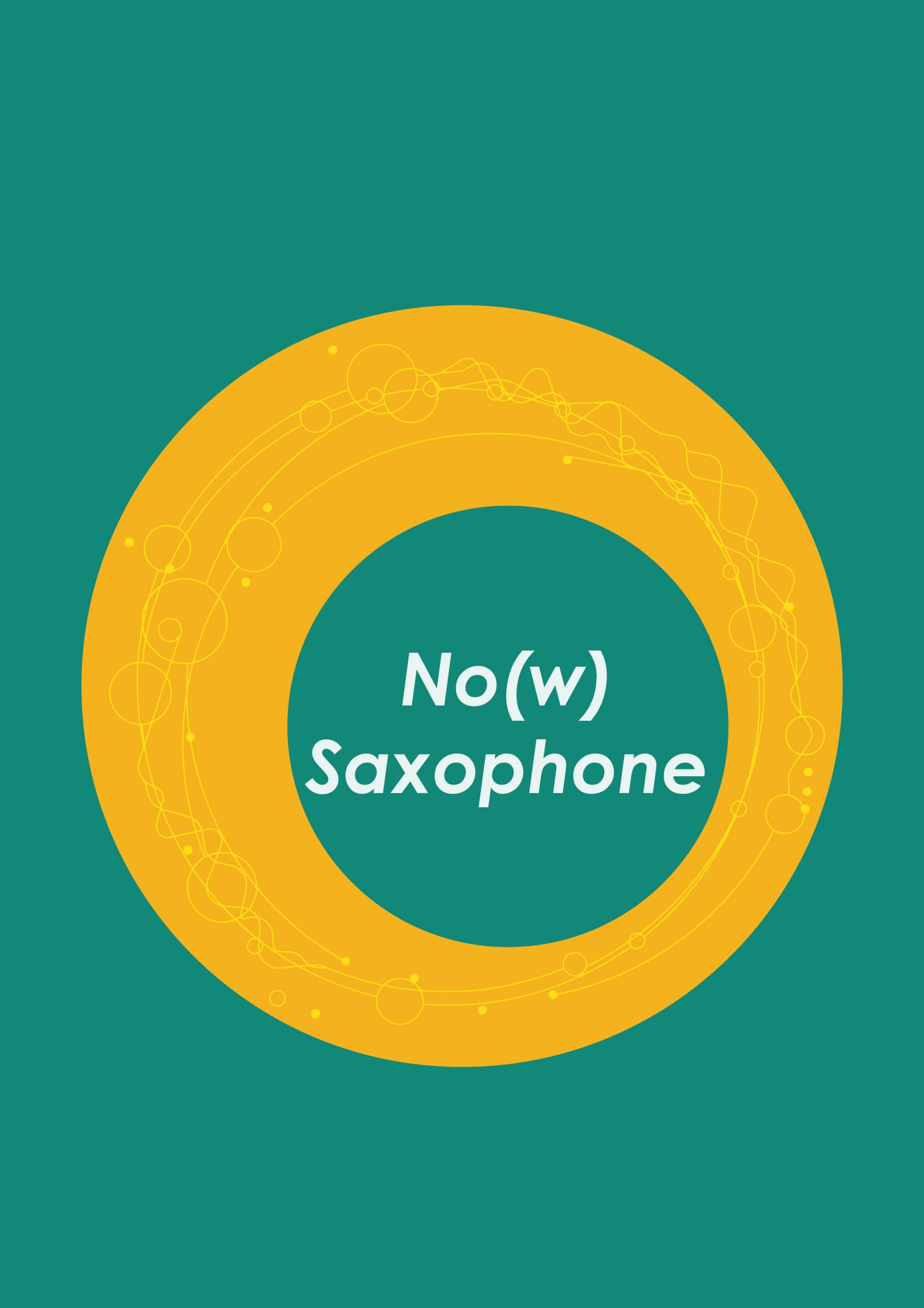 'No(w) Saxophone' 1